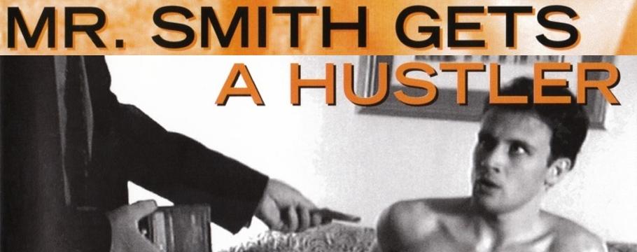 Mr. Smith Gets a Hustler Film BANNER