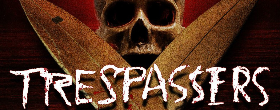Trespassers Film BANNER